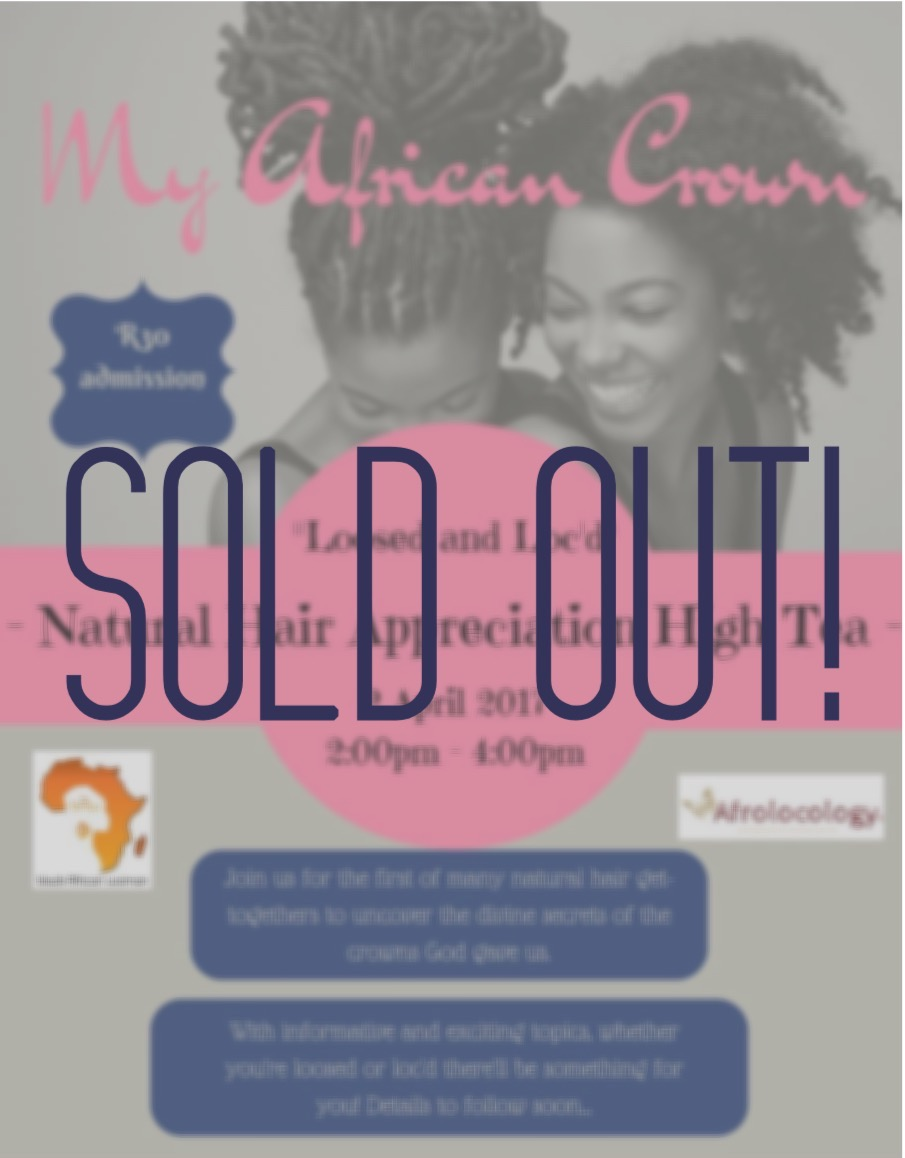 Natural Hair Appreciation High Tea - Sold Out