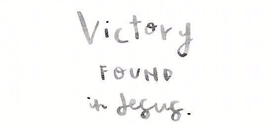 Victory Found in Jesus