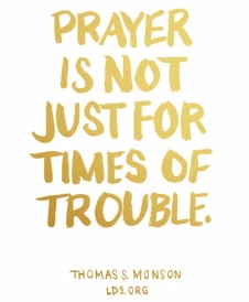 prayer-is-not-just-for-times-of-trouble.jpg